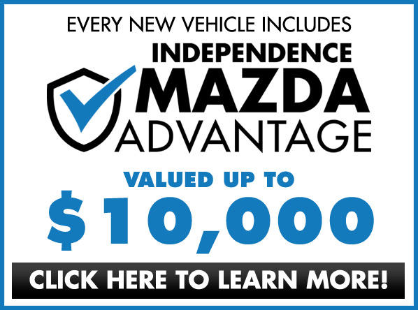 Independence Mazda Advantage