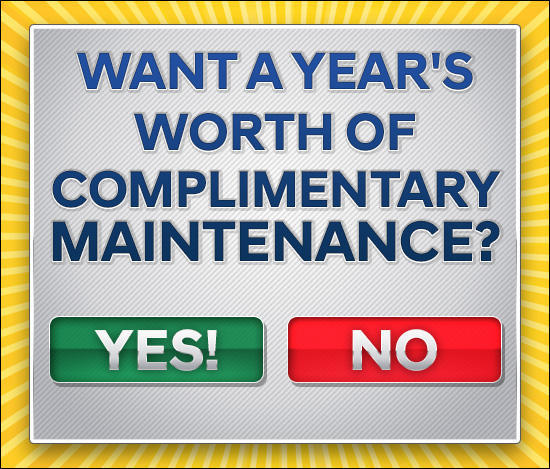 Year's Worth of Complimentary Maintenance