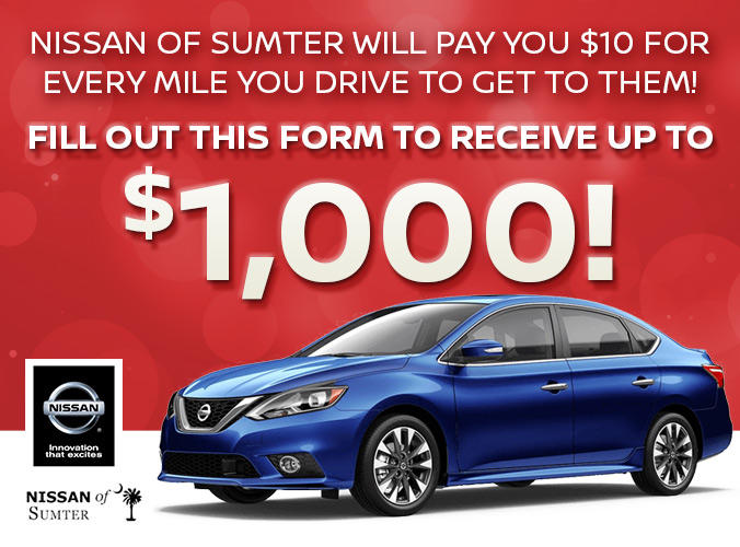 Nissan of Sumter will pay you up to $1,000