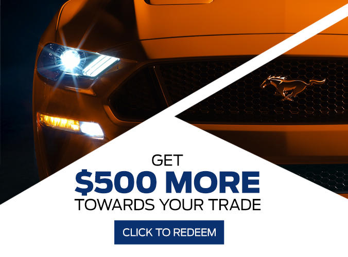 $500 More Towards Your Trade!