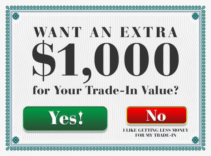 Want an EXTRA $1,000 for Your Trade-In Value?