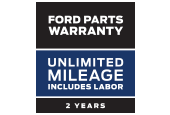 FORD PARTS WARRANTY: TWO YEARS. UNLIMITED MILEAGE. INCLUDES LABOR*