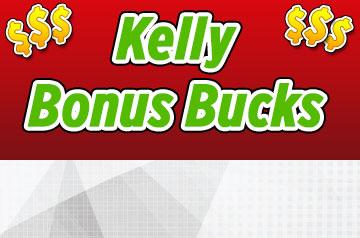 KELLY BONUS BUCKS