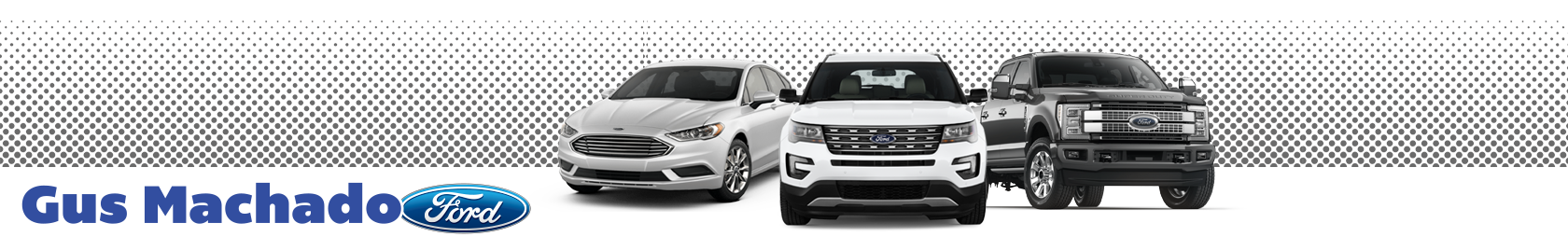 Gus Machado Ford South Florida New Used Ford Dealer Serving