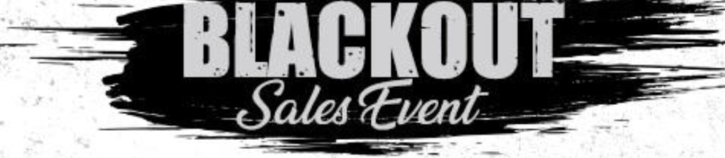 Black Out Sales Event