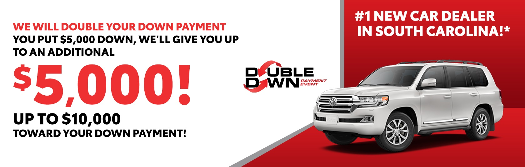 Double Down Payment Event Hendrick Toyota North Charleston North