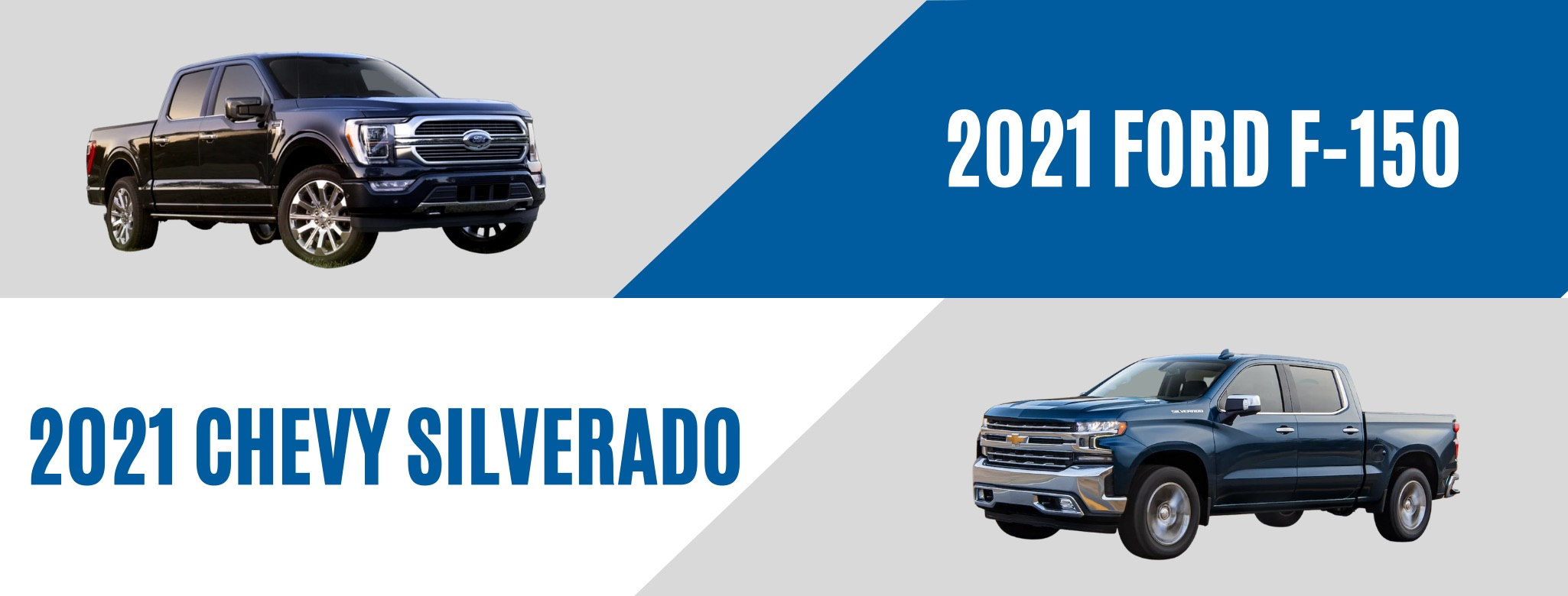 A blue 2021 Ford F-150 and a blue 2021 Chevrolet Silverado being compared with the text of the brand names